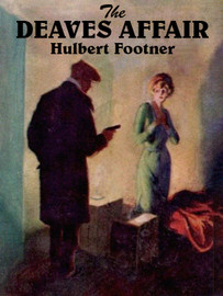 The Deaves Affair, by Hulbert Footner (epub/Kindle/pdf)