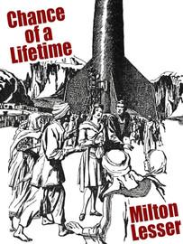 Chance of a Lifetime, by Milton Lesser (epub/Kindle/pdf)