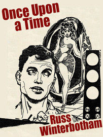 Once Upon a Time, by Russ Winterbotham (epub/Kindle/pdf)