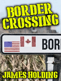 Border Crossing, by James Holding (epub/Kindle/pdf)