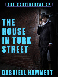 The House In Turk Street, by Dashiell Hammett (epub/Kindle/pdf)