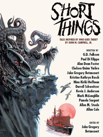 "Short Things: Tales Inspired by ""Who Goes There?"" by John W. Campbell, Jr. (epub/Kindle)"