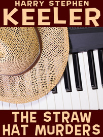 The Straw Hat Murders, by Harry Stephen Keeler (epub/Kindle/pdf)