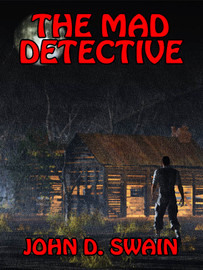 The Mad Detective, by John D. Swain (epub/Kindle/pdf)