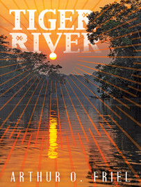 Tiger River: A Fantasy Classic, by Arthur O. Friel (epub/Kindle/pdf)