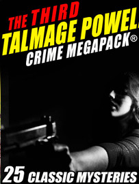 The Third Talmage Powell Crime MEGAPACK® (Epub/Kindle/pdf)