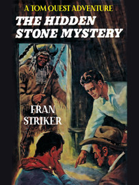 The Hidden Stone Mystery, by Fran Striker (epub/Kindle/pdf)