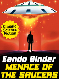 Menace of the Saucers, by Eando Binder (epub/Kindle/pdf)