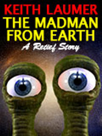 The Madman From Earth, by Keith Laumer (epub/Kindle/pdf)