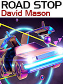 Road Stop, by David Mason (epub/Kindle/pdf)