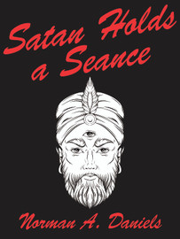 Satan Holds a Seance, by Norman A. Daniels (epub/Kindle/pdf)
