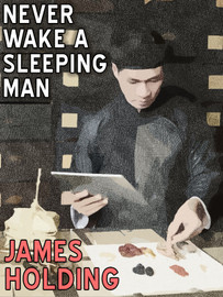 Never Wake a Sleeping Man, by James Holding (epub/Kindle/pdf)