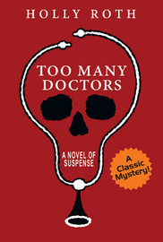 Too Many Doctors, by Holly Roth (epub/Kindle/pdf)