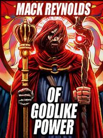 Of Godlike Power, by Mack Reynolds (epub/Kindle)