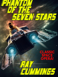 Phantom of the Seven Stars, by Ray Cummings (epub/Kindle)