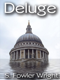 Deluge, by S. Fowler Wright (epub/Kindle)