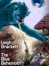 The Blue Behemoth, by Leigh Brackett (epub/Kindle)