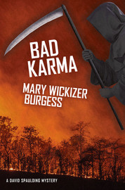 Bad Karma: A David Spaulding Mystery, by Mary Wickizer Burgess (trade pb)