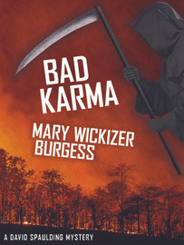 Bad Karma: A David Spaulding Mystery, by Mary Wickizer Burgess (epub/Kindle/pdf