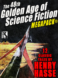 The 51st Golden Age of Science Fiction MEGAPACK®: Henry Hasse (epub/Kindle/pdf)