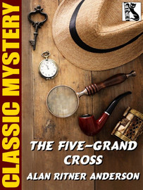 The Five-Grand Cross, by Alan Ritner Anderson (epub/Kindle)
