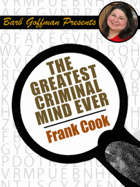 Barb Goffman Presents #9: The Greatest Criminal Mind Ever, by Frank Cook (epub/Kindle)
