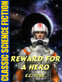 Reward for a Hero, by E.C. Tubb (epub/Kindle)