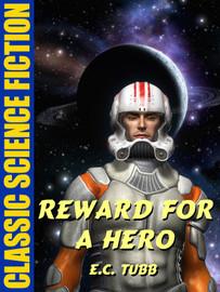 Reward for a Hero, by E.C. Tubb (epub/Kindle)