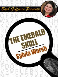The Emerald Skull, by Sylvia Warsh [Barb Goffman Presents] (epub/Kindle)