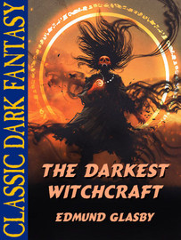 Darkest Witchcraft, by Edmund Glasby (epub/Kindle)