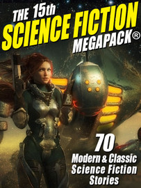 The 15th Science Fiction MEGAPACK® (epub/Kindle)