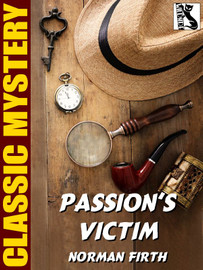 Passion's Victim, by Norman Firth (epub/Kindle)
