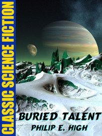 Buried Talent, by Philip E. High (epub/Kindle)