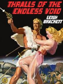 Thralls of the Endless Night, by Leigh Brackett (epub/Kindle)