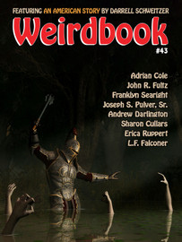 Weirdbook #43, edited, by Doug Draa (epub/Kindle)