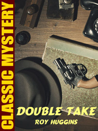 Double Take, by Roy Huggins (epub/Kindle)