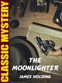 The Moonlighter, by James Holding (epub/Kindle)