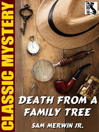 Death from a Family Tree, by Sam Merwin, Jr.  (epub/Kindle)