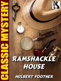 Ramshackle House, by Hulbert Footner (epub/Kindle)