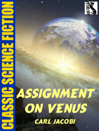 Assignment on Venus, by Carl Jacobi (epub/Kindle)