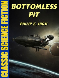 Bottomless Pit, by Philip E. High (epub/Kindle)