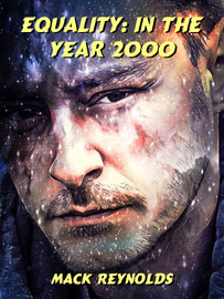 Equality: In the Year 2000, by Mack Reynolds (epub/Kindle)