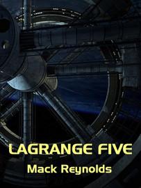 LaGrange Five, by Mack Reynolds (Epub/Kindle)