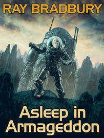 Asleep in Armageddon, by Ray Bradbury (epub/Kindle)