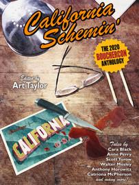 California Schemin': The 2020 Bouchercon Anthology (ebook). edited by Art Taylor (epub/Kindle)