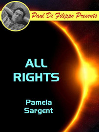 All Rights, by Pamela Sargent (epub/Kindle)