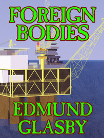 Foreign Bodies, by Edmund Glasby (epub/Kindle)
