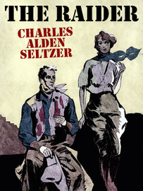 The Raider, by Charles Alden Seltzer (epub/Kindle/pdf)