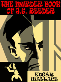 The Murder Book of J.G. Reeder, by Edgar Wallace (epub/Kindle)