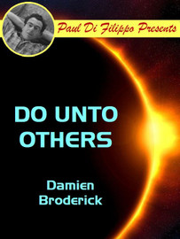 Do Unto Others, by Broderick, Damien (epub/Kindle)